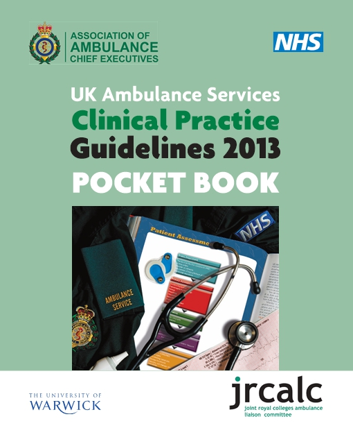 UK Ambulance Services Clinical Practice Guidelines 2013 Pocket Book - Version 1.2