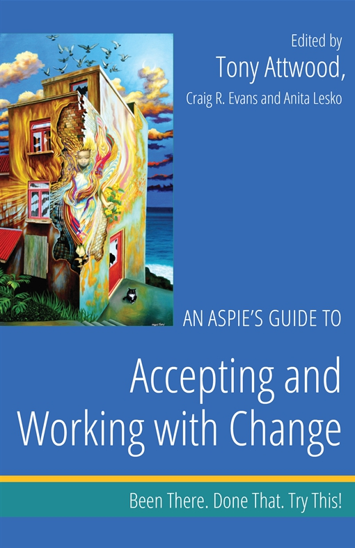 An Aspie's Guide to Accepting and Working with Change