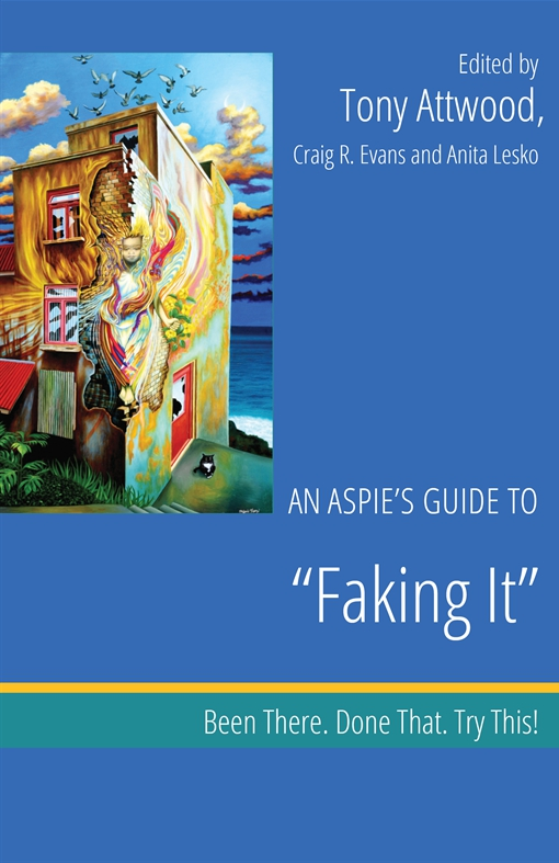 "An Aspie's Guide to ""Faking It"""