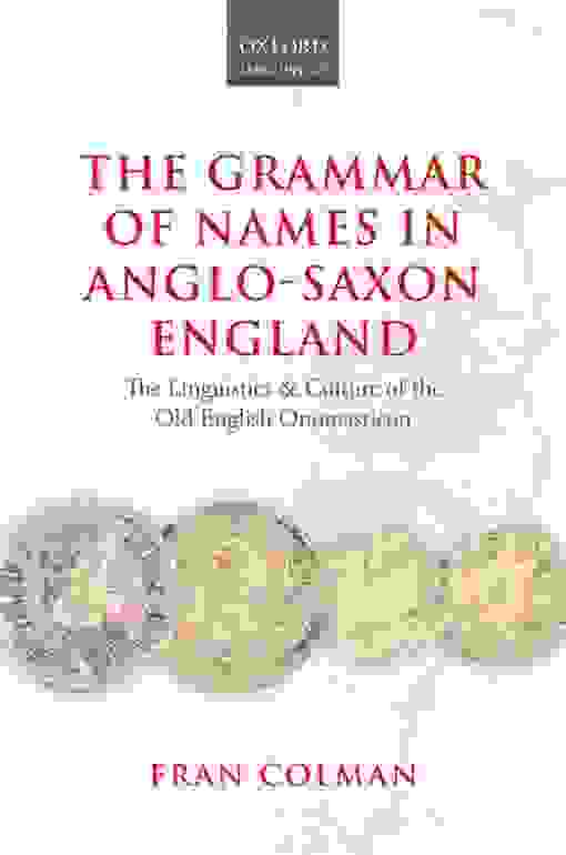 The Grammar of Names in Anglo-Saxon England