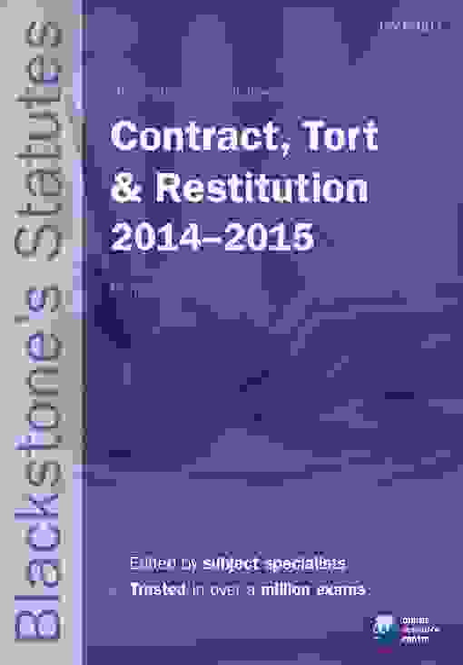 Blackstone's Statutes on Contract, Tort & Restitution 2014-2015