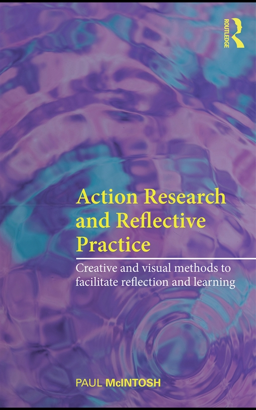 Action Research and Reflective Practice