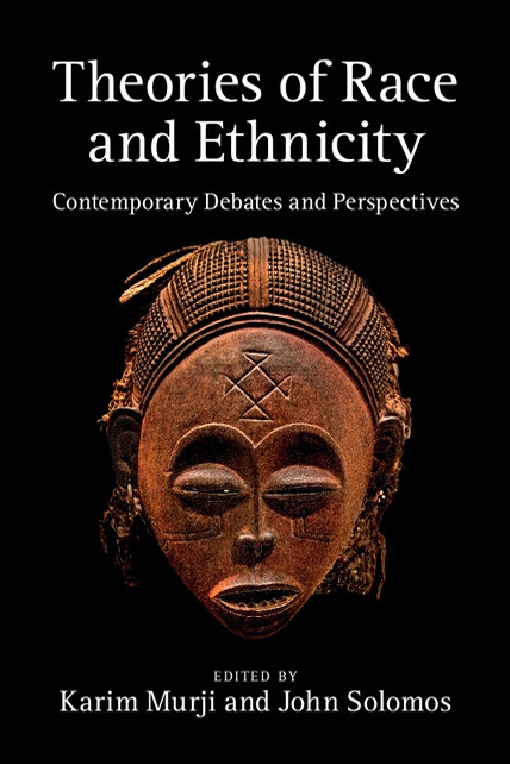 Theories of Race and Ethnicity