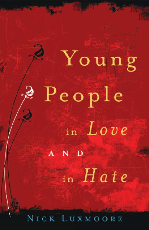 Young People in Love and in Hate