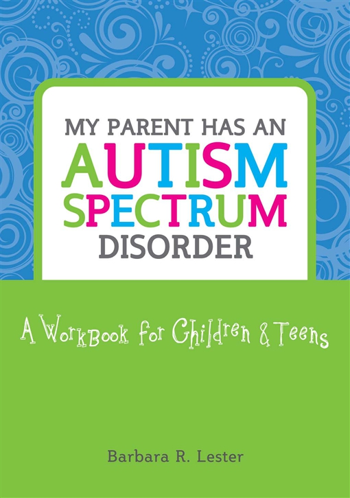 My Parent has an Autism Spectrum Disorder
