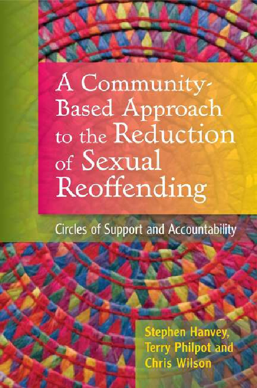 A Community-Based Approach to the Reduction of Sexual Reoffending