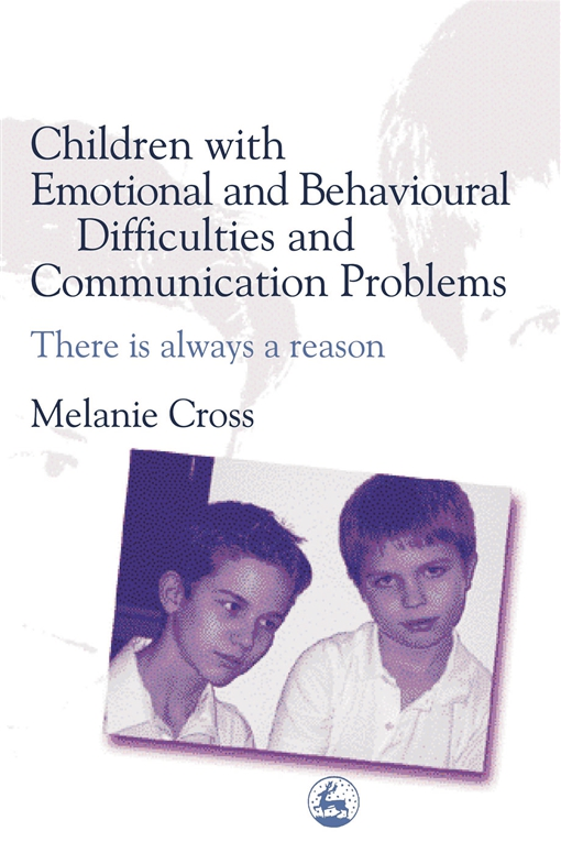 Children with Emotional and Behavioural Difficulties and Communication Problems