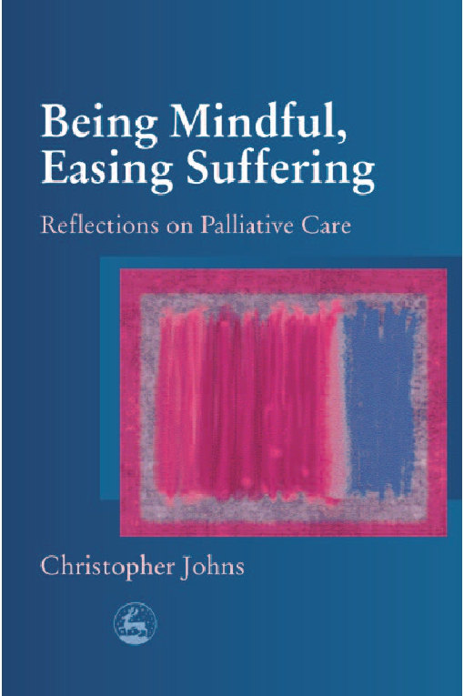Being Mindful, Easing Suffering