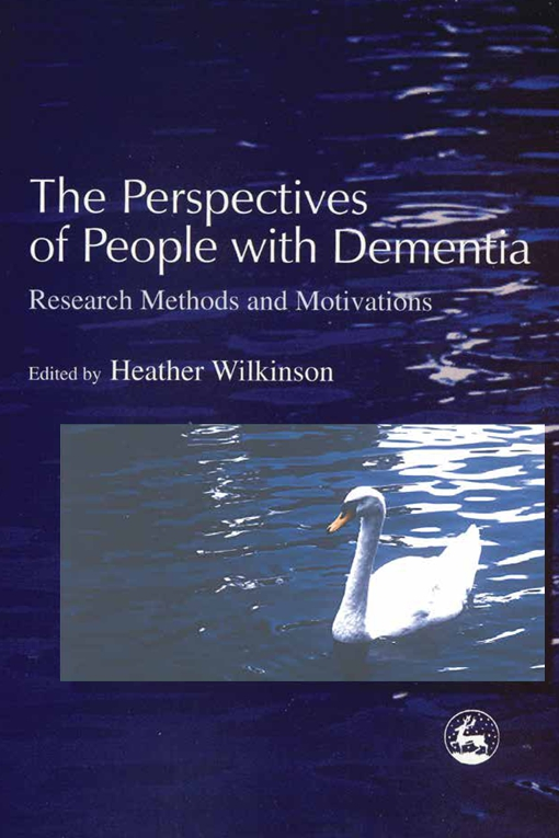 The Perspectives of People with Dementia