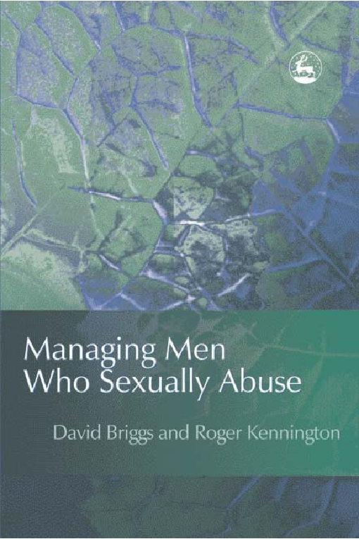Managing Men Who Sexually Abuse