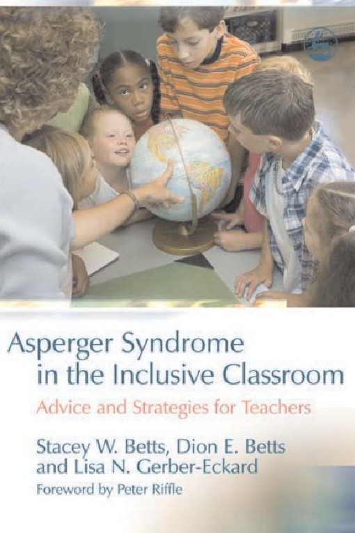 Asperger Syndrome in the Inclusive Classroom
