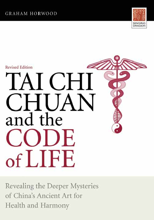 Tai Chi Chuan and the Code of Life