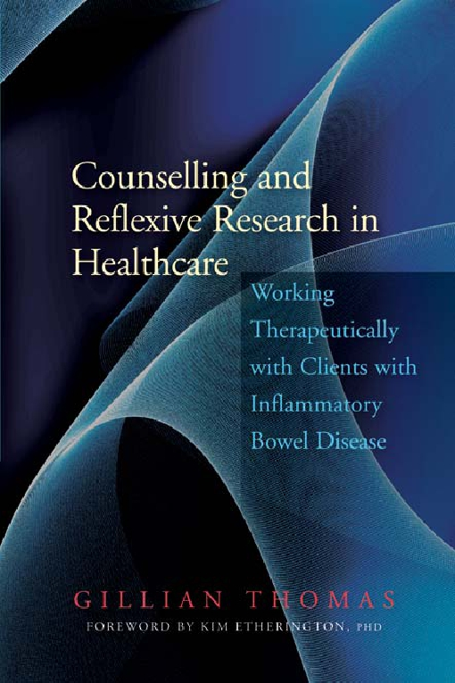 Counselling and Reflexive Research in Healthcare