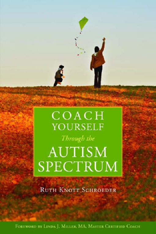 Coach Yourself Through the Autism Spectrum