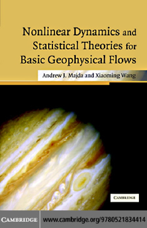 Nonlinear Dynamics and Statistical Theories for Basic Geophysical Flows