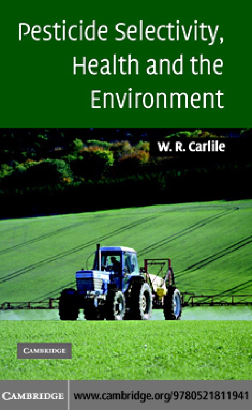 Pesticide Selectivity, Health and the Environment