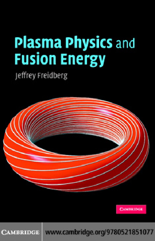 Plasma Physics and Fusion Energy