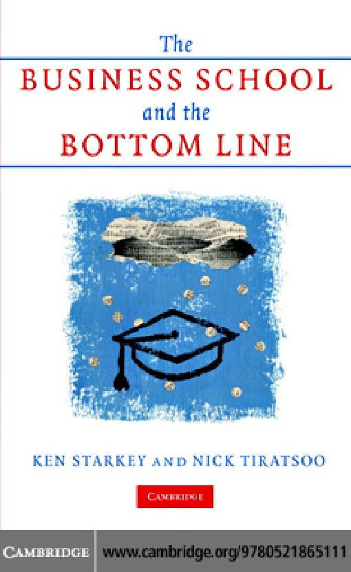 The Business School and the Bottom Line