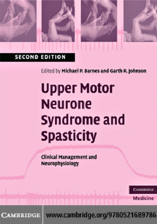 Upper Motor Neurone Syndrome and Spasticity