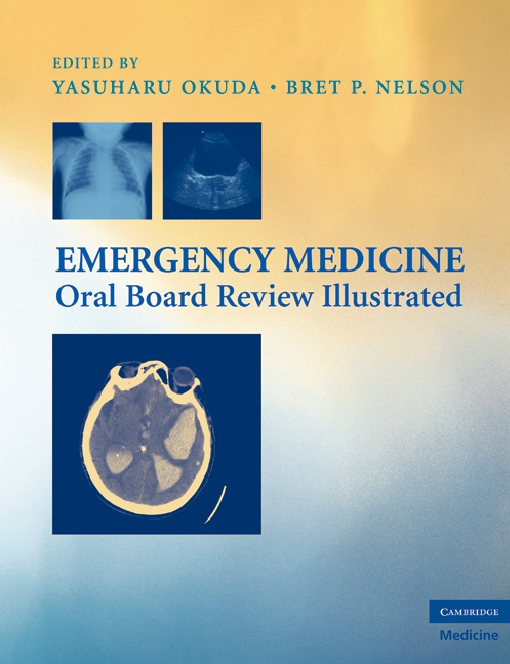 Emergency Medicine Oral Board Review Illustrated