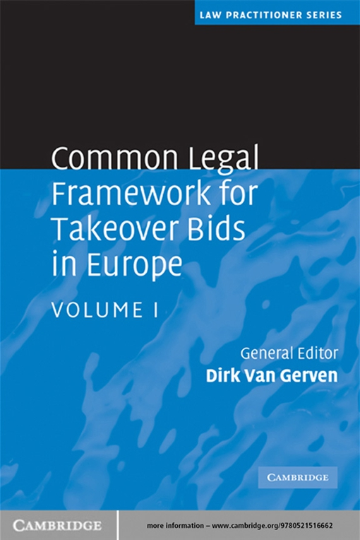 Common Legal Framework for Takeover Bids in Europe: Volume 1
