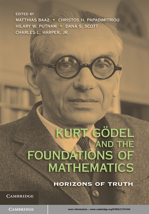 Kurt G?del and the Foundations of Mathematics