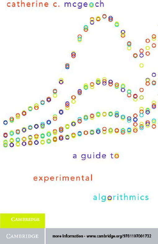 A Guide to Experimental Algorithmics