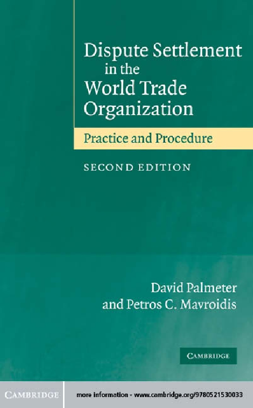 Dispute Settlement in the World Trade Organization