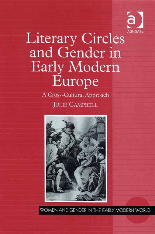 Literary Circles and Gender in Early Modern Europe