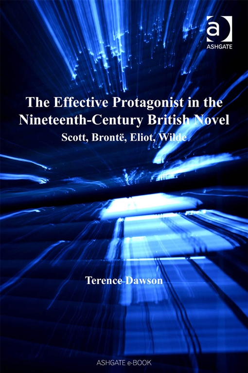 The Effective Protagonist in the Nineteenth-Century British Novel