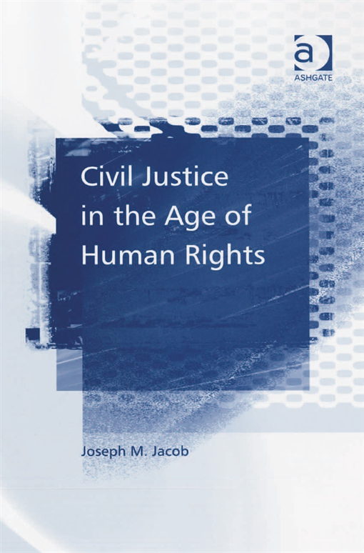 Civil Justice in the Age of Human Rights