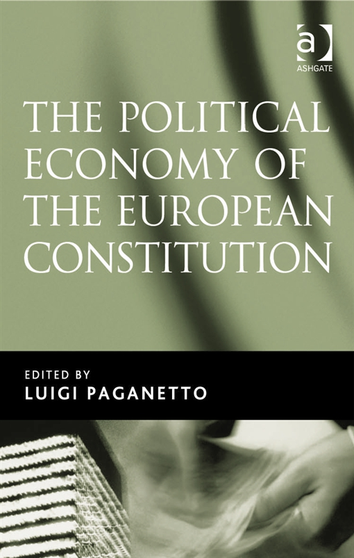 The Political Economy of the European Constitution