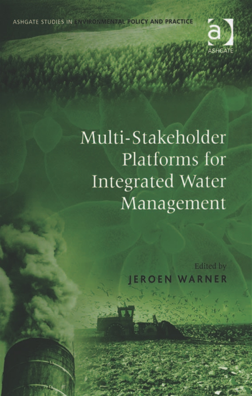 Multi-Stakeholder Platforms for Integrated Water Management