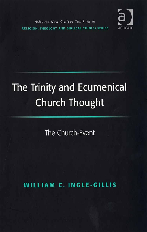 The Trinity and Ecumenical Church Thought