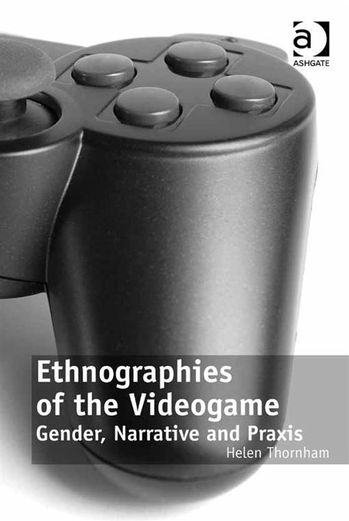 Ethnographies of the Videogame