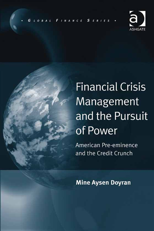 Financial Crisis Management and the Pursuit of Power