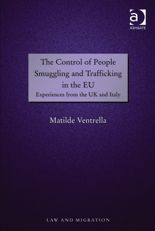 The Control of People Smuggling and Trafficking in the EU