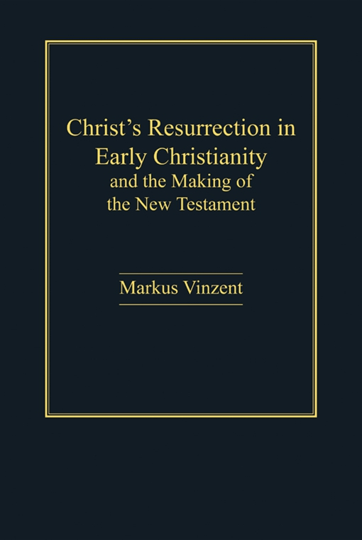Christ's Resurrection in Early Christianity