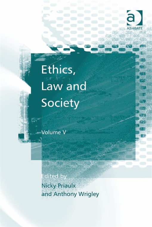 Ethics, Law and Society