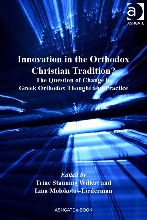Innovation in the Orthodox Christian Tradition?