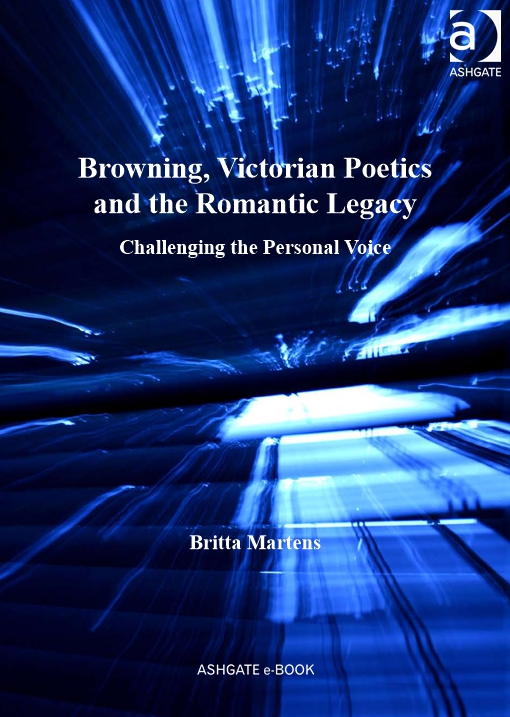 Browning, Victorian Poetics and the Romantic Legacy