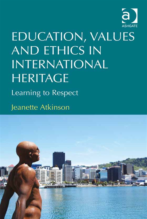 Education, Values and Ethics in International Heritage
