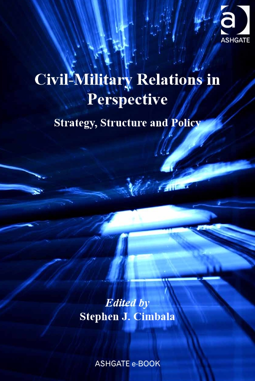 Civil-Military Relations in Perspective