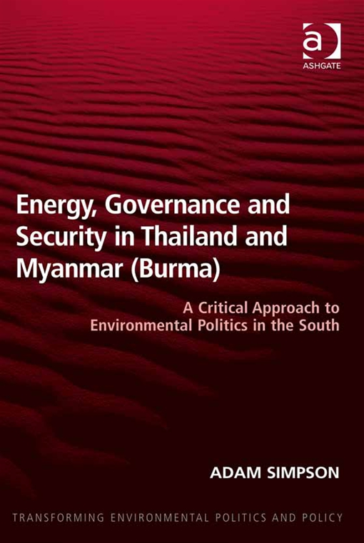 Energy, Governance and Security in Thailand and Myanmar (Burma)
