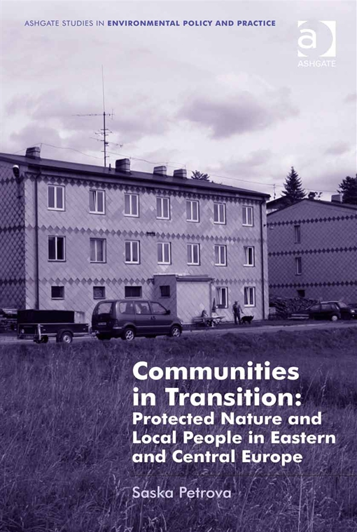 Communities in Transition: Protected Nature and Local People in Eastern and Central Europe