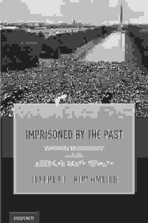 Imprisoned by the Past