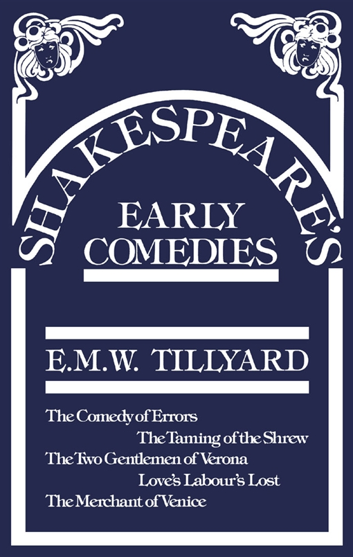 Shakespeare's Early Comedies