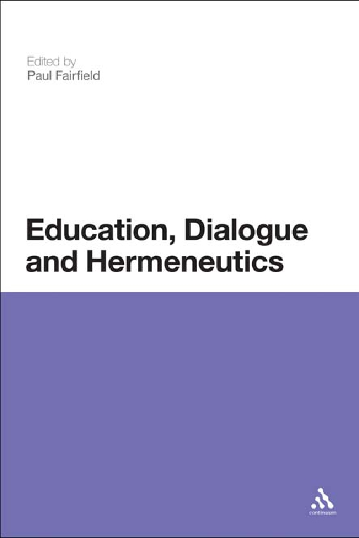 Education, Dialogue and Hermeneutics