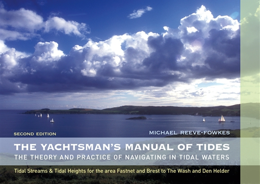 The Yachtsman's Manual of Tides