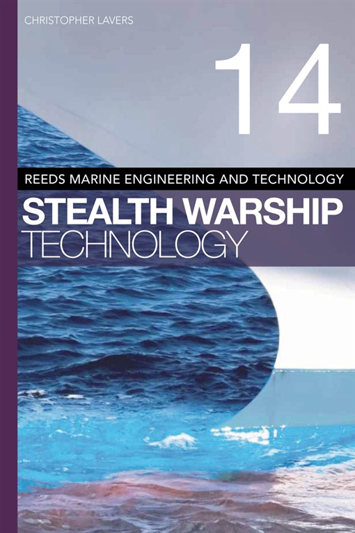 Reeds Vol 14: Stealth Warship Technology